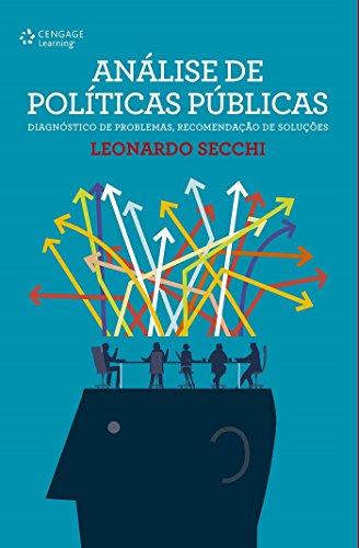 Análise de políticas públicas: Diagnóstico de problemas, recomendação de soluções