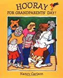 Hooray for Grandparents' Day!, Nancy Carlson, 0670888761