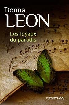 Les Joyaux du paradis (Suspense Crime) (French Edition) by [Leon, Donna]