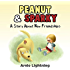 Peanut & Sparky: A Story About New Friendships (Peanut and Sparky Book 1)