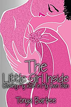 The Little Girl Inside by [Barbee, Tonya]