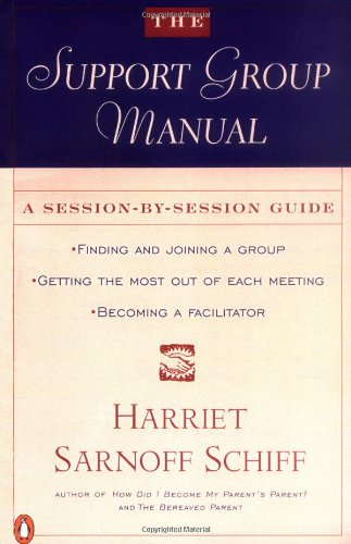 The Support Group Manual: A Session-By-Session Guide