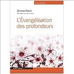 L'évangélisation des profondeurs | Simone Pacot