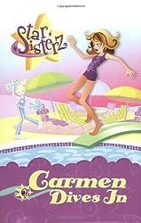 Carmen Dives In: Star Sisterz, #2