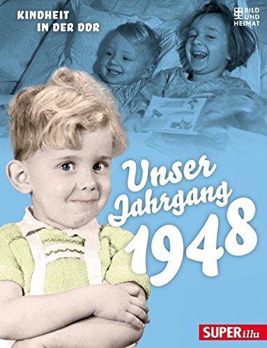 Unser Jahrgang 1948: Kindheit in der DDR