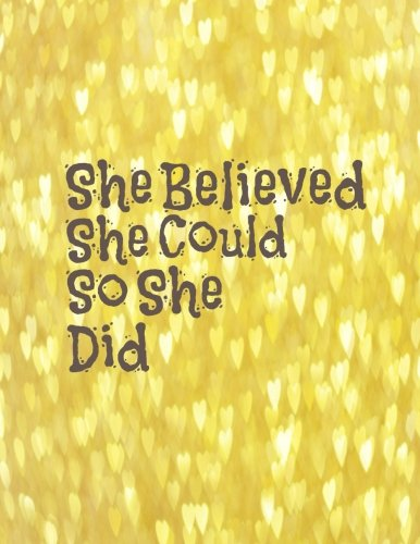 She Believed She Could So She Did: Quote journal for girls Notebook Composition Book Inspirational Quotes (8.5