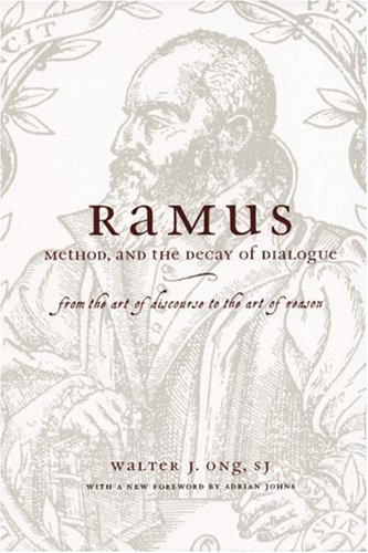 By Walter J. Ong - Ramus, Method, and the Decay of Dialogue: From the Art of Discourse to the Art of Reason: 2nd (second) Edition pdf