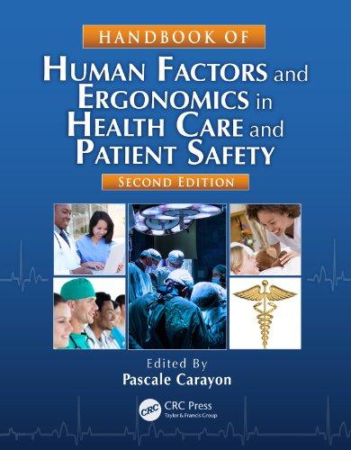 Handbook of Human Factors and Ergonomics in Health Care and Patient Safety (Human Factors In Healthcare And Patient Safety)