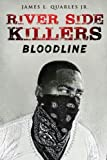 img - for River Side Killers: Bloodline book / textbook / text book