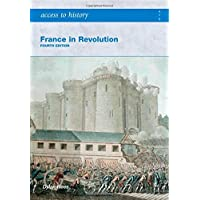 Access to History: France in Revolution 4th Edition