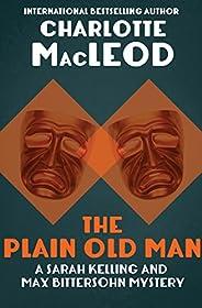 The Plain Old Man (Sarah Kelling & Max Bittersohn Mysteries Series Boo
