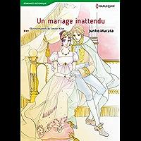 Un Mariage Inattendu:Harlequin Manga (French Edition)
