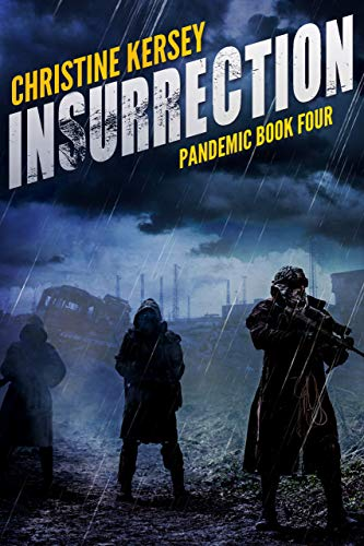 Insurrection (Pandemic Book Four) by [Kersey, Christine]