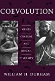img - for Coevolution: Genes, Culture, and Human Diversity 1St edition by Durham, William (1992) Paperback book / textbook / text book
