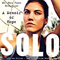 Solo: A Memoir of Hope Audiobook by Hope Solo Narrated by Christina Delaine