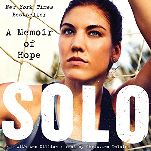 Solo: A Memoir of Hope Audiobook [Free Download by Trial] thumbnail