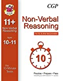 10-Minute Tests for 11+ Non-Verbal Reasoning (Ages 10-11) (for GL & Other Test Providers) (CGP 11+ GL)