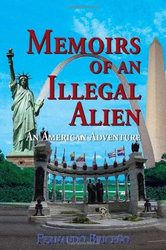 Memoirs Of An Illegal Alien