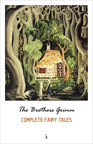 The Complete Grimm's Fairy Tales (Domain Children's Stories Public Christmas)