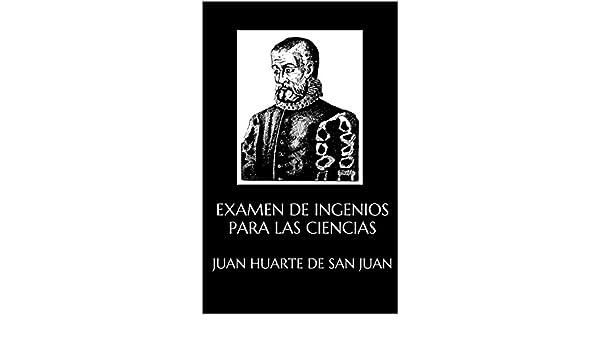 Examen de ingenios para las ciencias eBook: Juan Huarte de San Juan: Amazon.es: Tienda Kindle