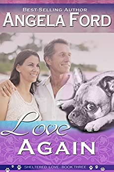 Love Again (Sheltered Love Book 3) by [Ford, Angela]
