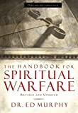 The Handbook for Spiritual Warfare: Revised and