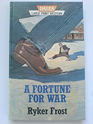book cover of A Fortune for War