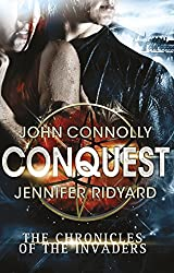 Conquest (Chronicles of the Invaders Book 1)