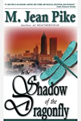 In the Shadow of the Dragonfly Kindle Edition