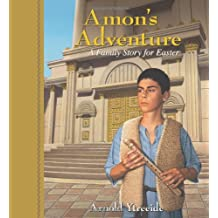 Amon's Adventure: A Family Story for Easter
