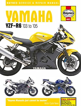 yamaha r6 yzf r6 haynes manual 2003 2005 amazon co uk car motorbike rh amazon co uk 2009 Yamaha R6 yamaha r6 2013 service manual