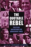 The Quotable Rebel, Teishan Latner, 1567513565