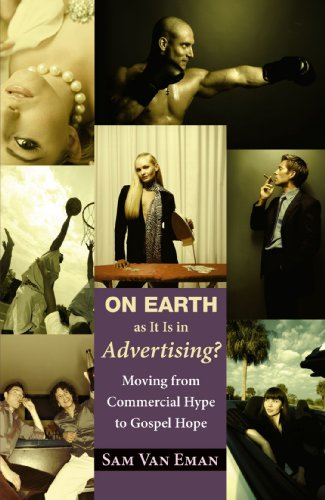 On Earth as It Is in Advertising?: Moving from Commercial Hype to Gospel Hope
