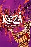 Cirque Du Soleil - KOOZA offers