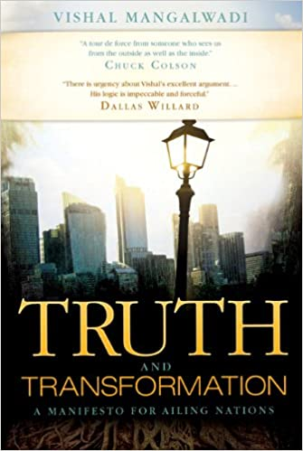 Truth And Transformation A Manifesto For Ailing Nations