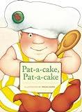 Pat-a-cake, Pat-a-cake, , 193502129X