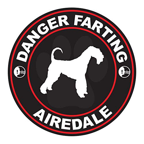 - RDW Danger Farting Airedale Sticker Premium Decal Die Cut Dog Canine pet