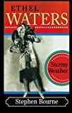 Ethel Waters: Stormy Weather