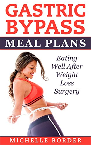 Gastric Bypass Meal Plans Kindle Edition By Michelle Border