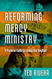 Reforming Mercy Ministry, Ted Rivera, 083084421X