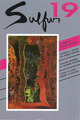 (Sulfur 19 (Spring 1987))