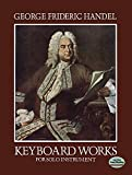 Keyboard Works for Solo Instrument (Dover Music for Piano)
