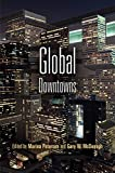 Global Downtowns, Peterson, Marina, 0812223225