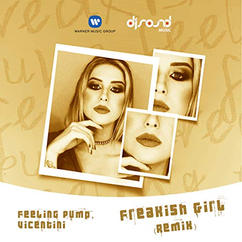 Freakish Girl (Vicentini Remix)