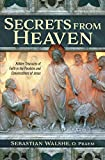 Secrets from Heaven - Hidden Treasures of Faith in