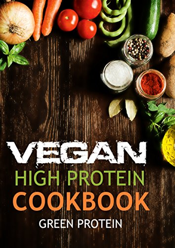 Amazon vegan high protein cookbook 50 delicious high protein vegan high protein cookbook 50 delicious high protein vegan recipes dairy free forumfinder Images