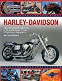img - for Harley-Davidson: The Most Revered Motorcycle In The World Shown In Over 570 Glorious Photographs book / textbook / text book