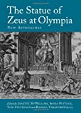 The Statue of Zeus at Olympia: New Approaches, Tom Stevenson and Rashna Taraporewalla, Janette McWilliam, Sonia Puttock, 1443829218