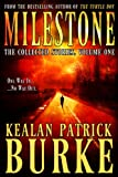 Milestone: The Collected Stories, Volume One