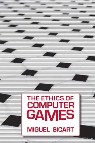 Ethics of Computer Games (Mit Press)